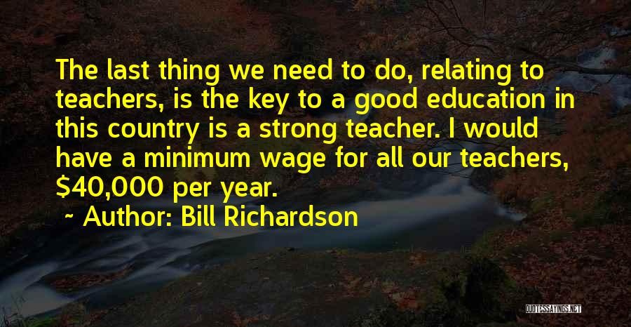 This Is 40 Quotes By Bill Richardson