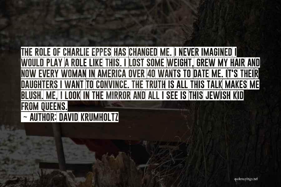 This Is 40 Quotes By David Krumholtz