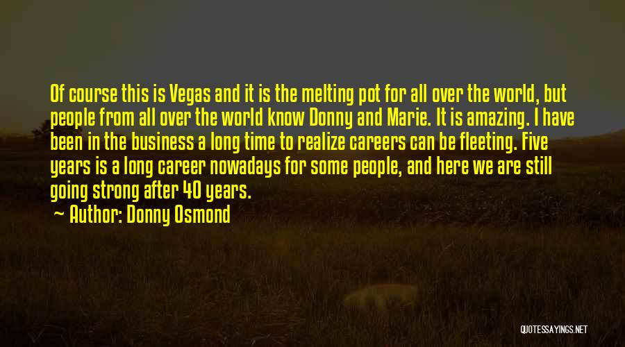 This Is 40 Quotes By Donny Osmond