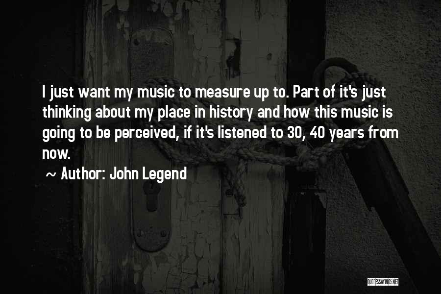 This Is 40 Quotes By John Legend
