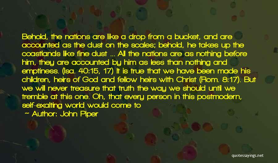 This Is 40 Quotes By John Piper
