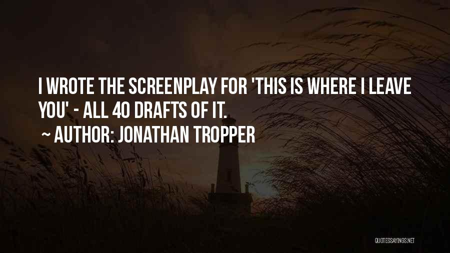 This Is 40 Quotes By Jonathan Tropper