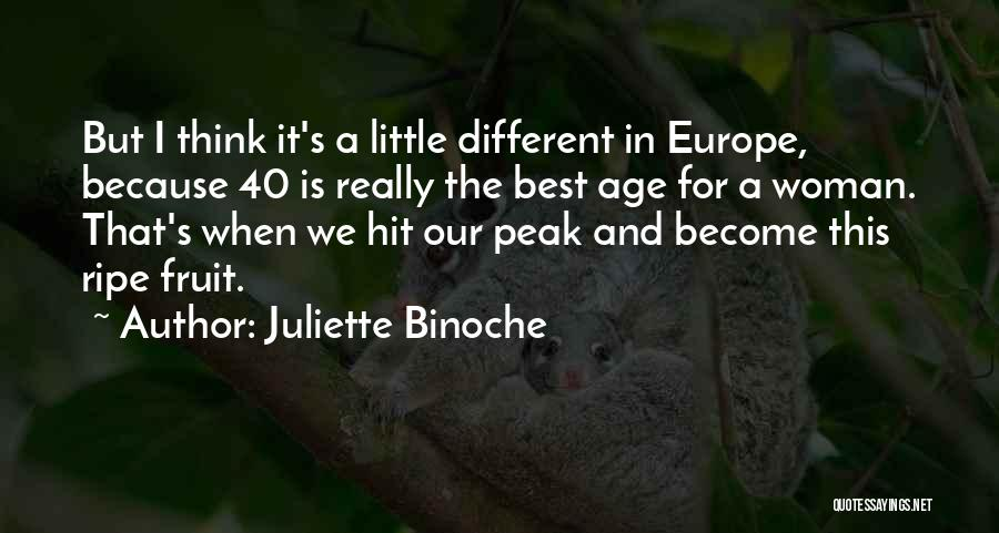 This Is 40 Quotes By Juliette Binoche