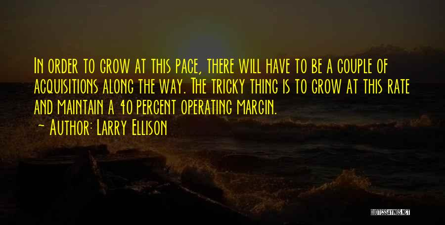 This Is 40 Quotes By Larry Ellison