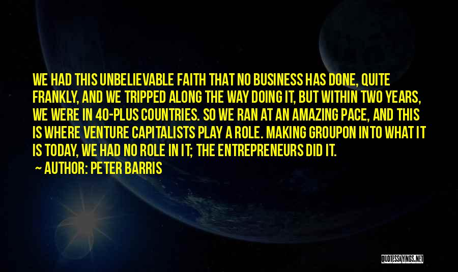 This Is 40 Quotes By Peter Barris