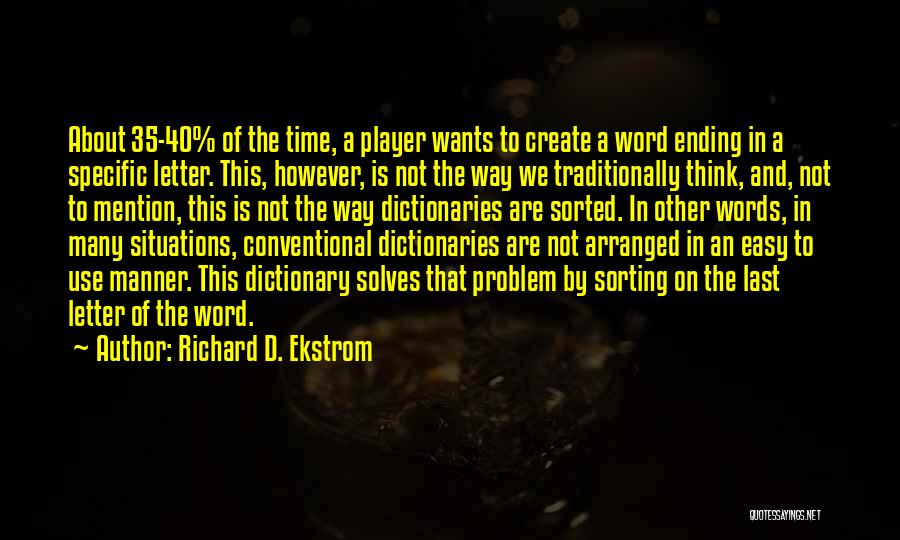 This Is 40 Quotes By Richard D. Ekstrom
