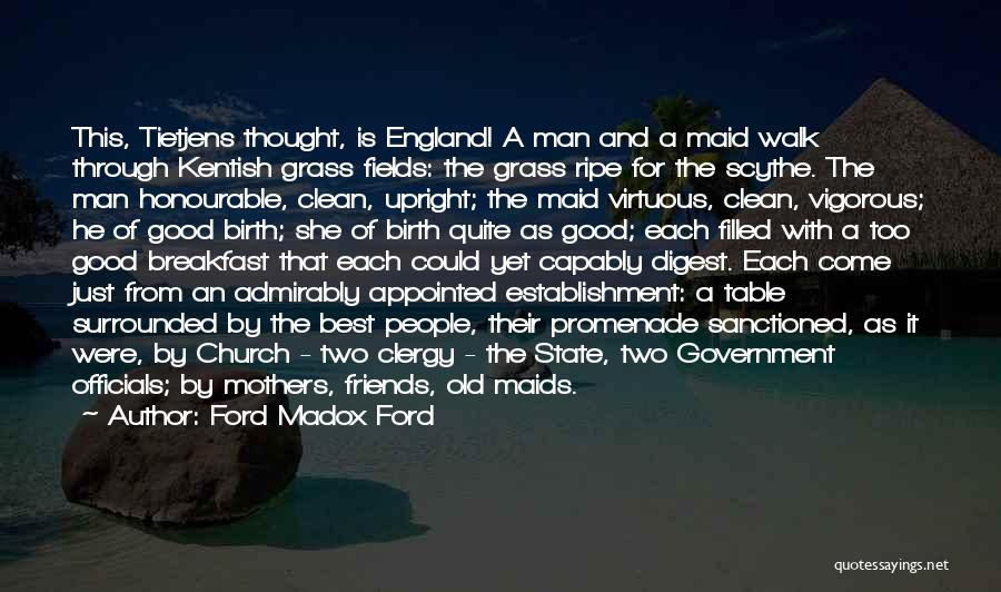This Is England Best Quotes By Ford Madox Ford