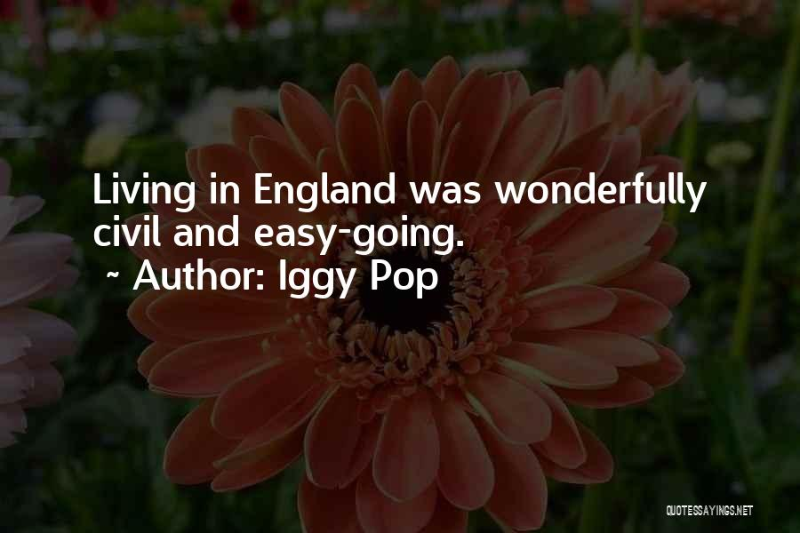 This Is England Best Quotes By Iggy Pop