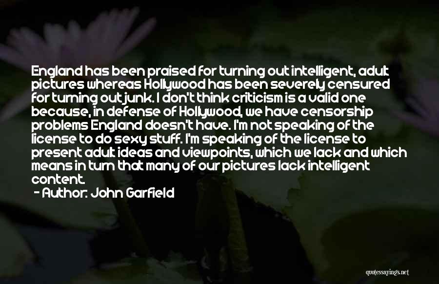 This Is England Best Quotes By John Garfield