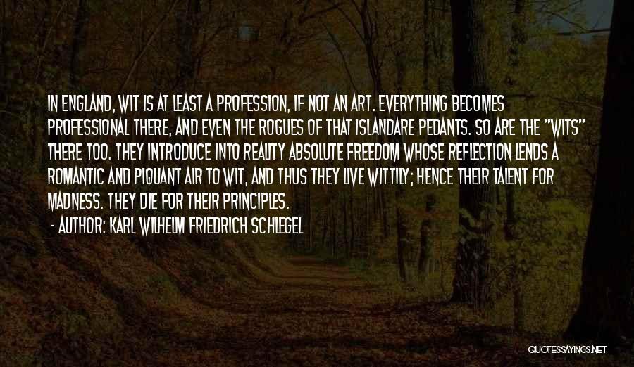 This Is England Best Quotes By Karl Wilhelm Friedrich Schlegel