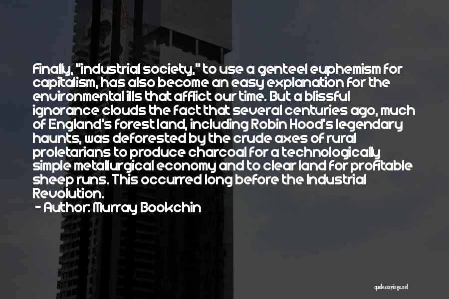 This Is England Best Quotes By Murray Bookchin