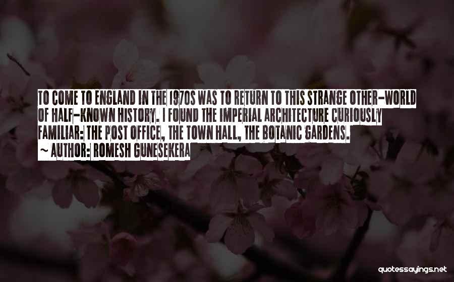 This Is England Best Quotes By Romesh Gunesekera