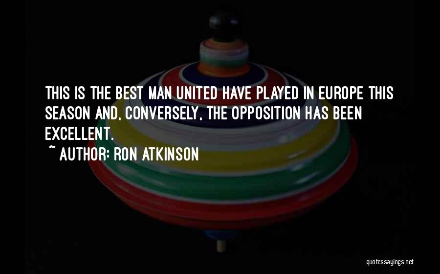 This Is England Best Quotes By Ron Atkinson