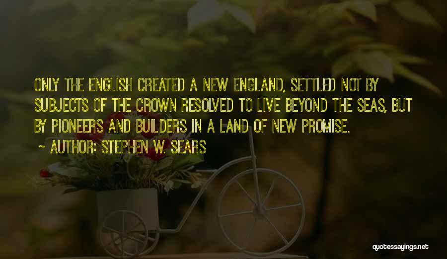 This Is England Best Quotes By Stephen W. Sears