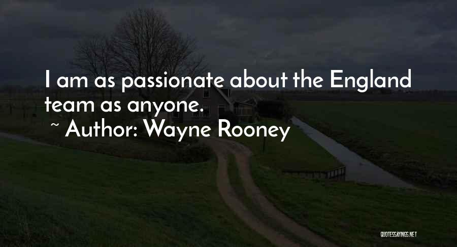 This Is England Best Quotes By Wayne Rooney