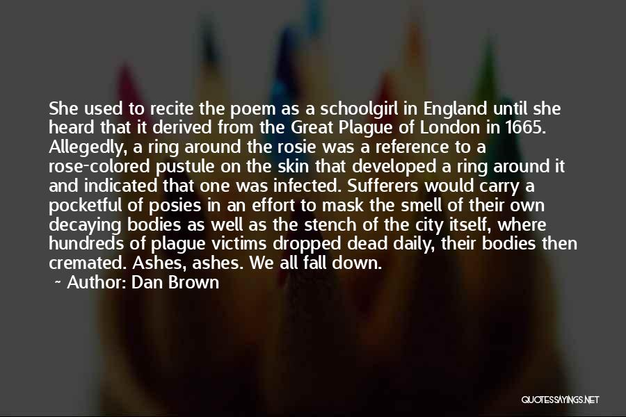 This Is England Smell Quotes By Dan Brown