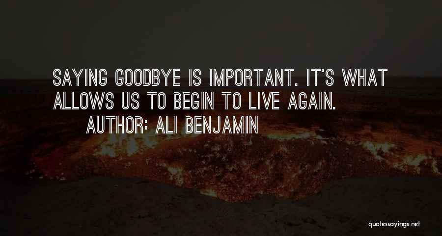 This Is My Goodbye Quotes By Ali Benjamin