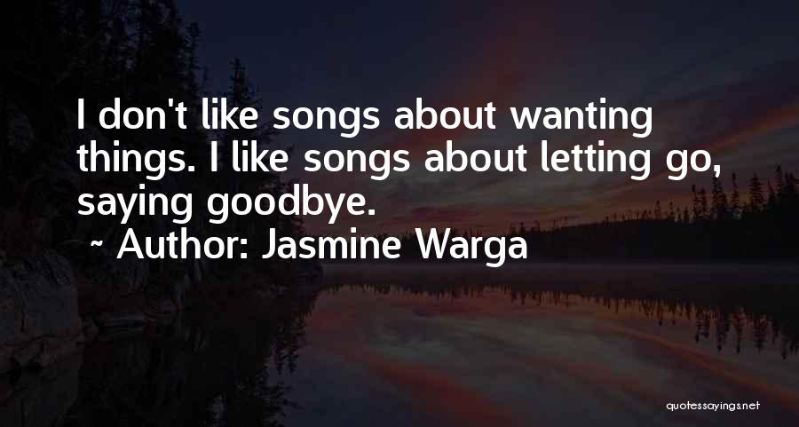 This Is My Goodbye Quotes By Jasmine Warga