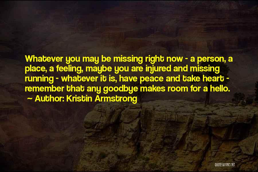 This Is My Goodbye Quotes By Kristin Armstrong