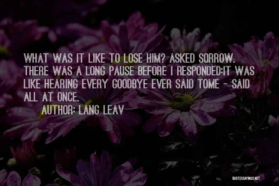 This Is My Goodbye Quotes By Lang Leav