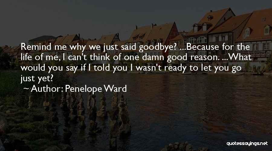 This Is My Goodbye Quotes By Penelope Ward