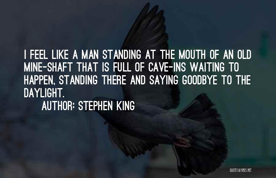 This Is My Goodbye Quotes By Stephen King