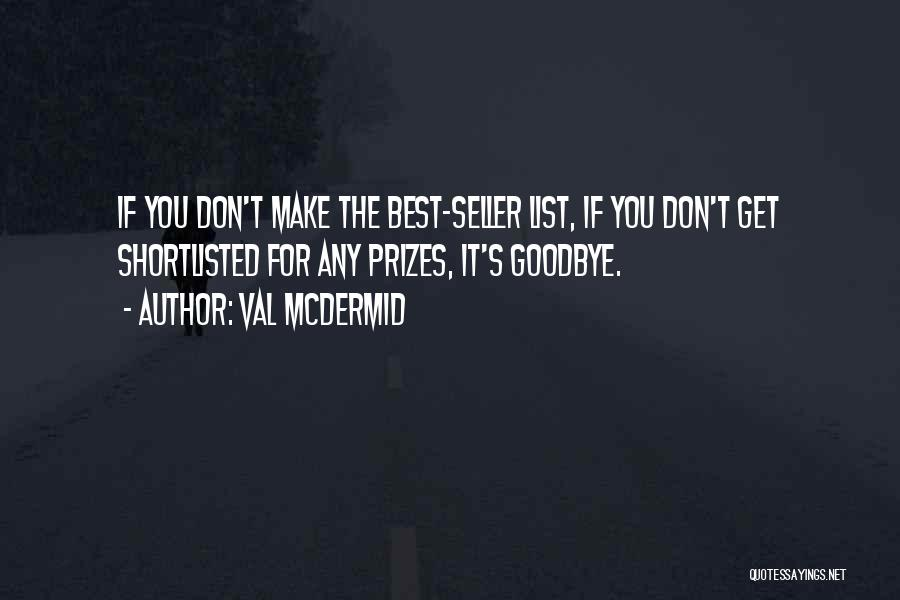 This Is My Goodbye Quotes By Val McDermid