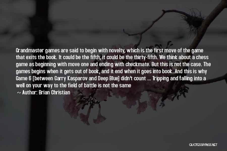 This Is Not The End Only The Beginning Quotes By Brian Christian