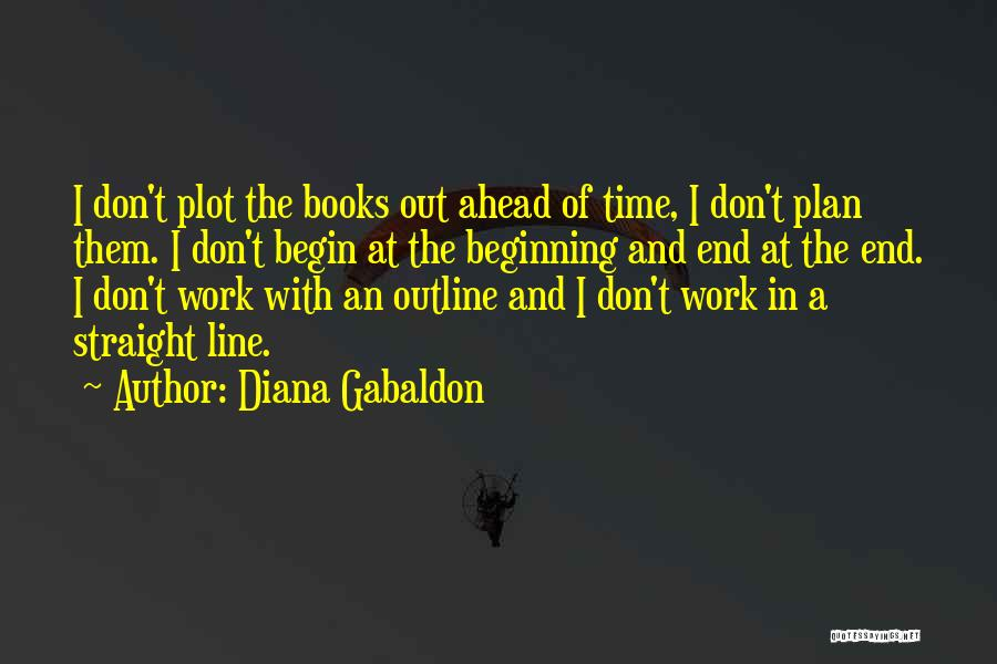 This Is Not The End Only The Beginning Quotes By Diana Gabaldon
