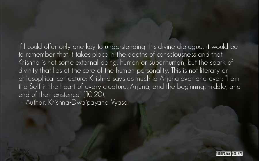 This Is Not The End Only The Beginning Quotes By Krishna-Dwaipayana Vyasa