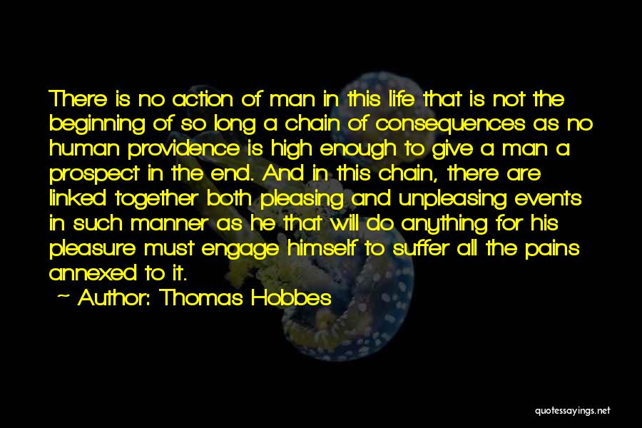 This Is Not The End Only The Beginning Quotes By Thomas Hobbes