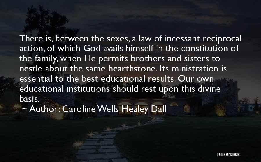This Is Our Family Quotes By Caroline Wells Healey Dall