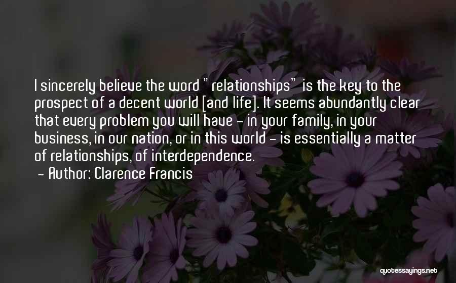 This Is Our Family Quotes By Clarence Francis
