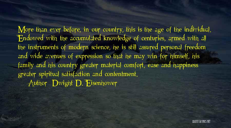 This Is Our Family Quotes By Dwight D. Eisenhower