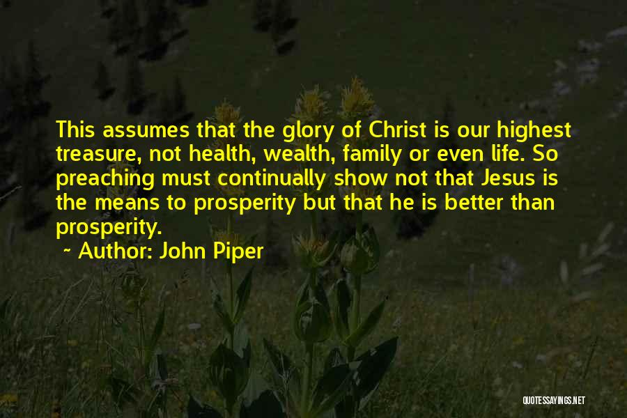 This Is Our Family Quotes By John Piper