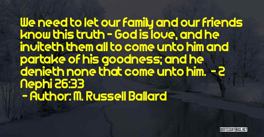 This Is Our Family Quotes By M. Russell Ballard
