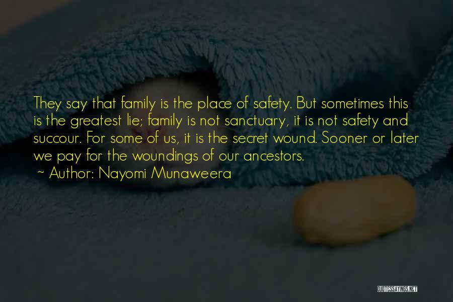 This Is Our Family Quotes By Nayomi Munaweera