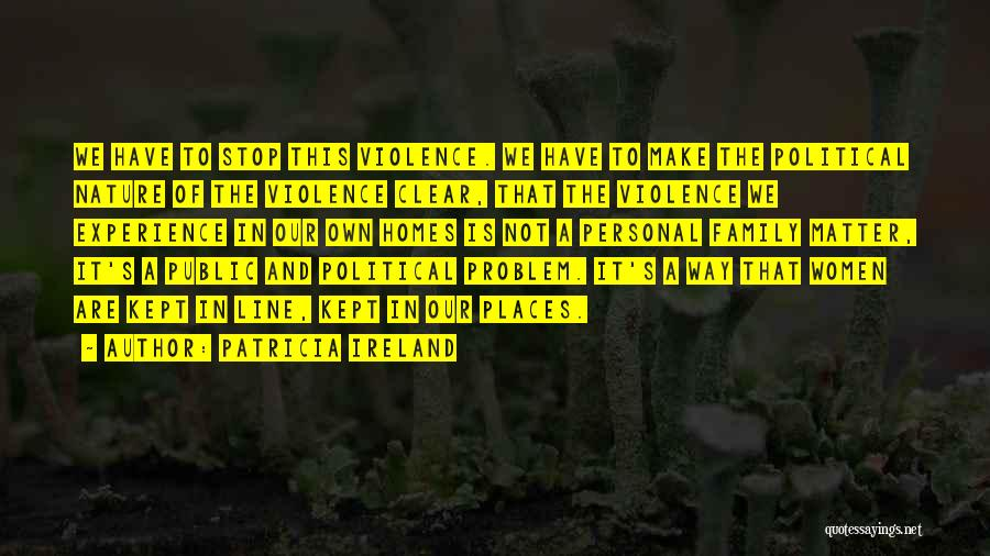 This Is Our Family Quotes By Patricia Ireland