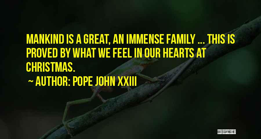 This Is Our Family Quotes By Pope John XXIII