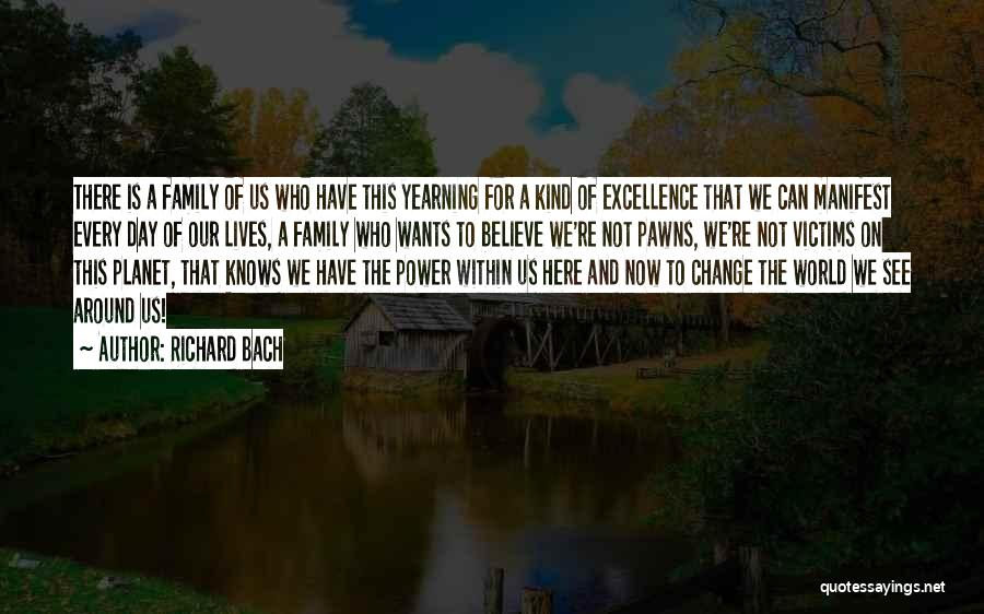 This Is Our Family Quotes By Richard Bach