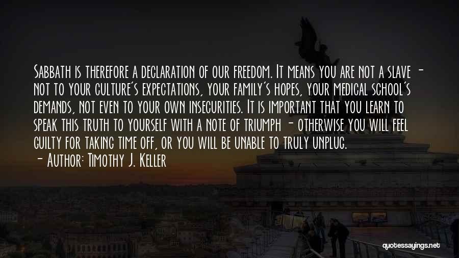 This Is Our Family Quotes By Timothy J. Keller