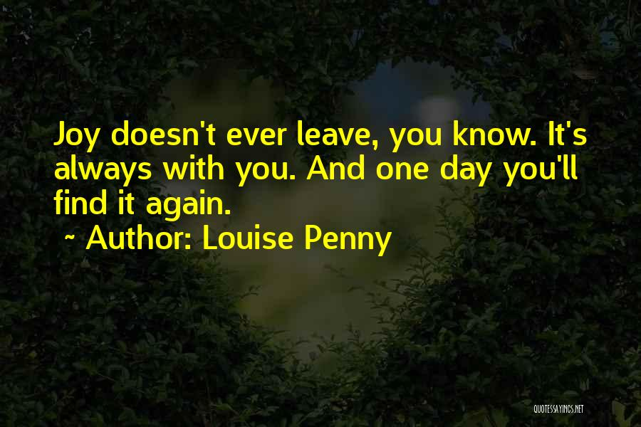 This Is Where I Leave You Penny Quotes By Louise Penny