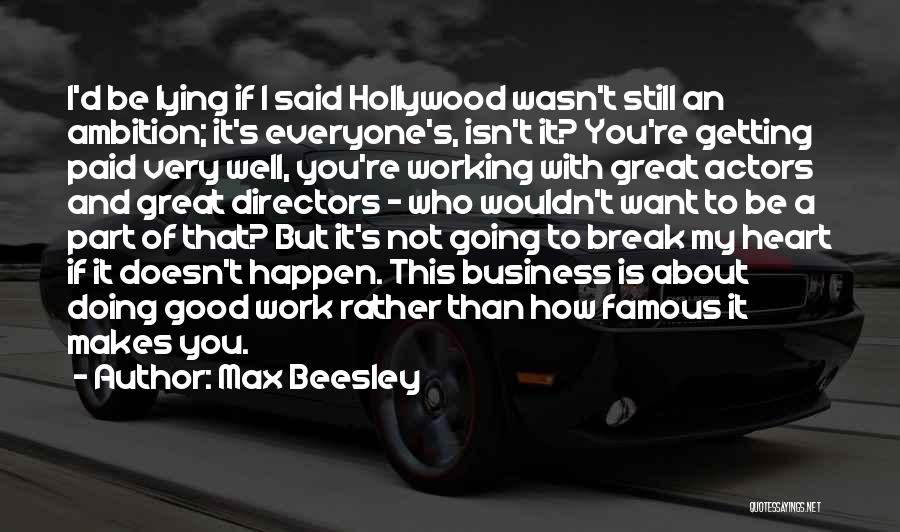 This Isn't Going To Work Quotes By Max Beesley
