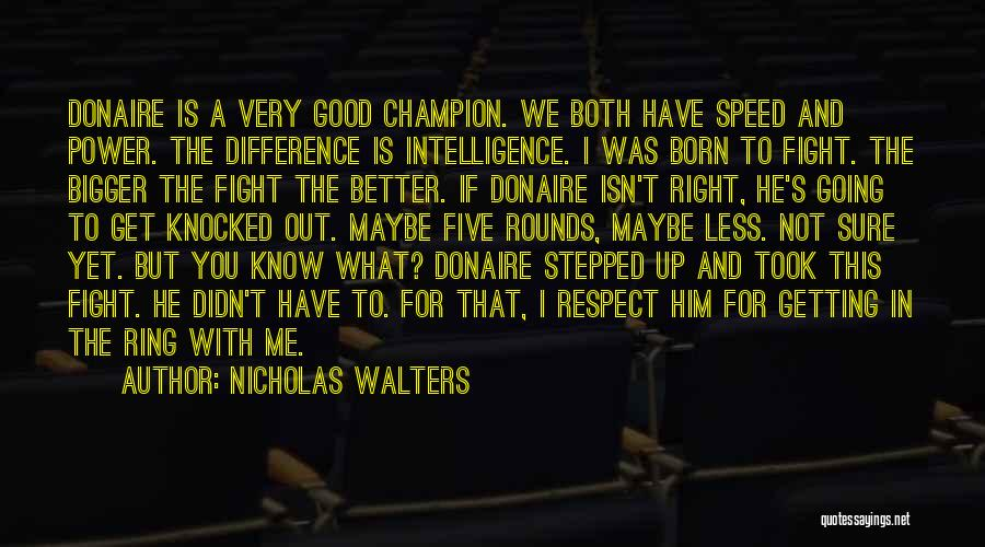 This Isn't Going To Work Quotes By Nicholas Walters