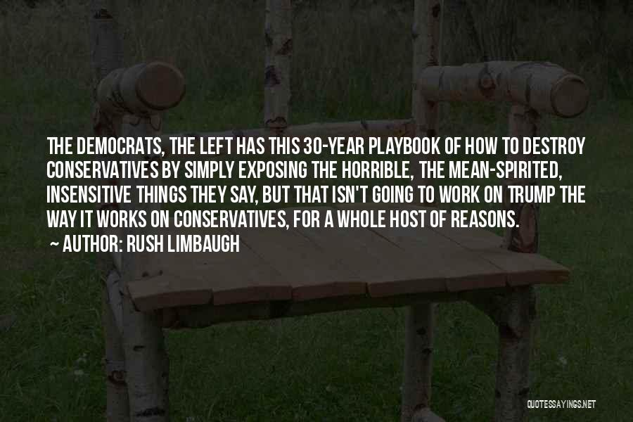 This Isn't Going To Work Quotes By Rush Limbaugh