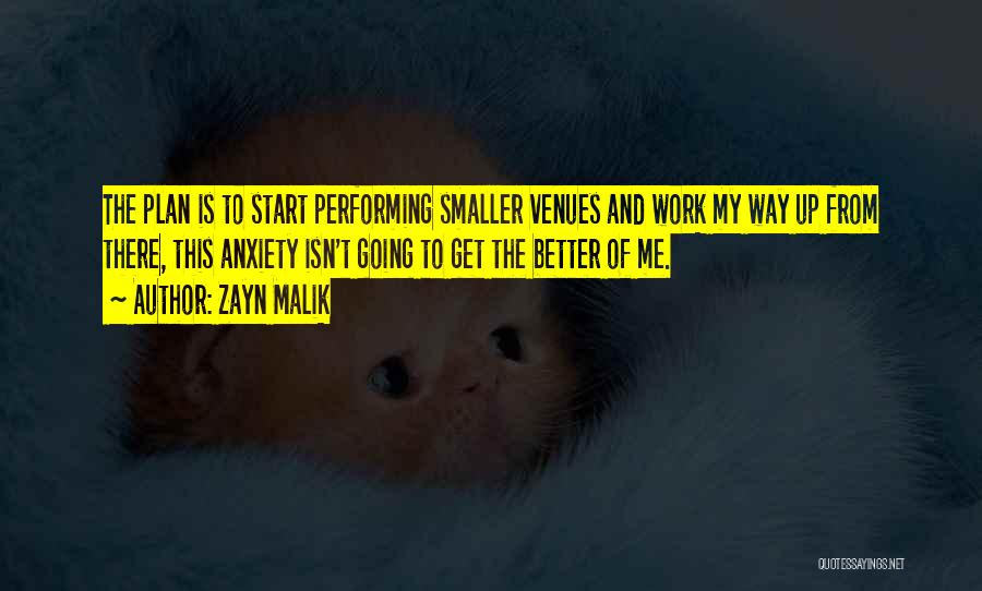 This Isn't Going To Work Quotes By Zayn Malik