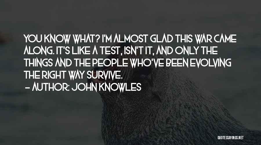 This Isn't Right Quotes By John Knowles