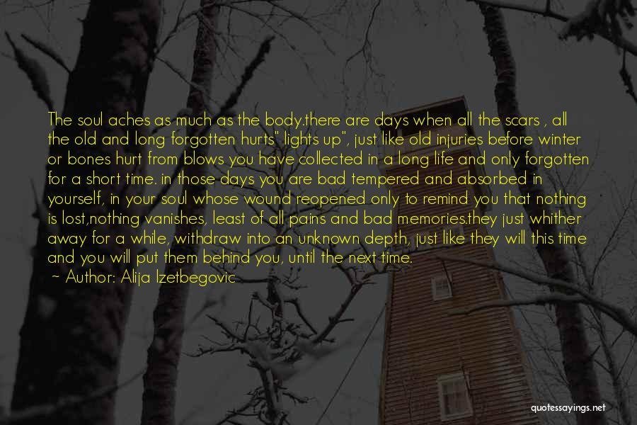 This Life Is Short Quotes By Alija Izetbegovic