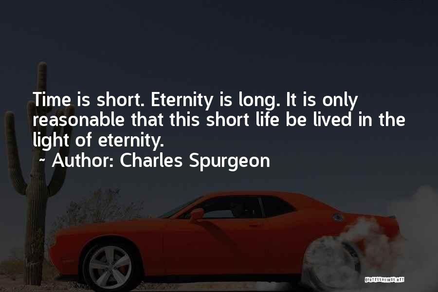 This Life Is Short Quotes By Charles Spurgeon
