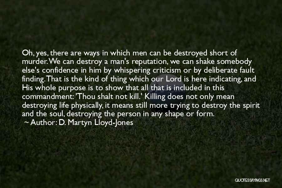 This Life Is Short Quotes By D. Martyn Lloyd-Jones